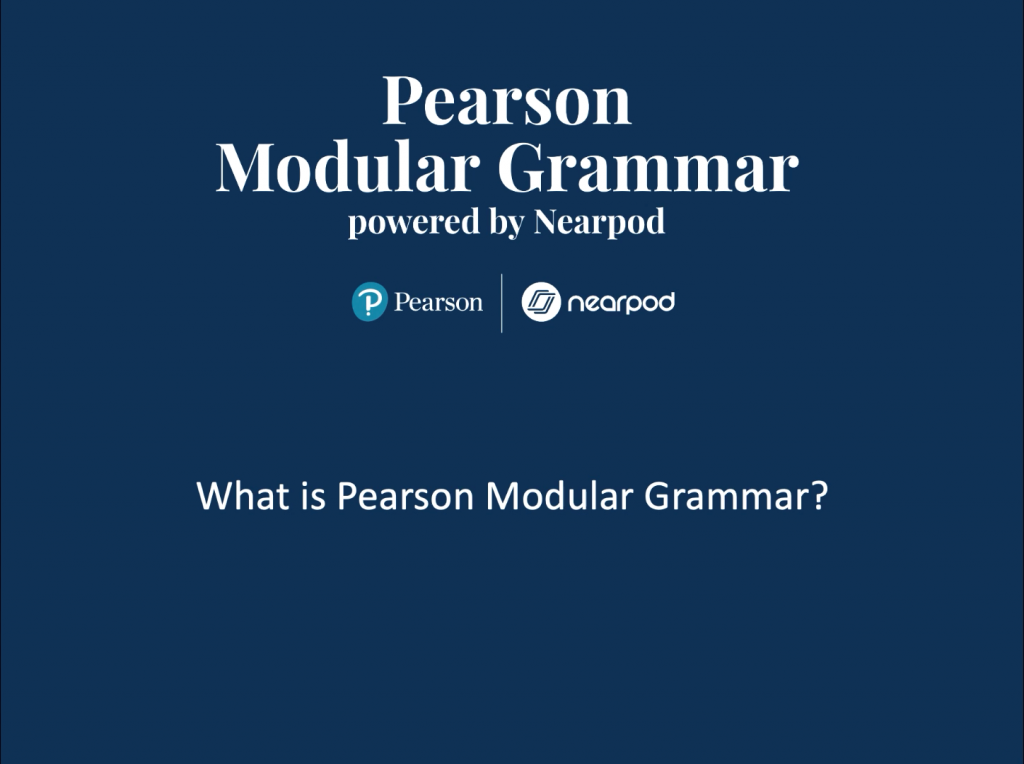 What is Pearson Modular Grammar Course Powered by Nearpod