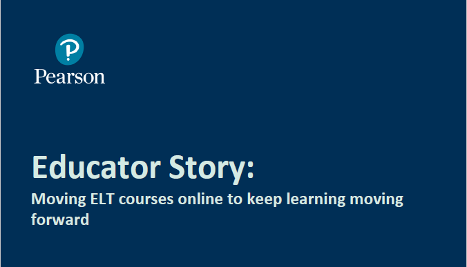 Educator Story: Moving ELT courses online